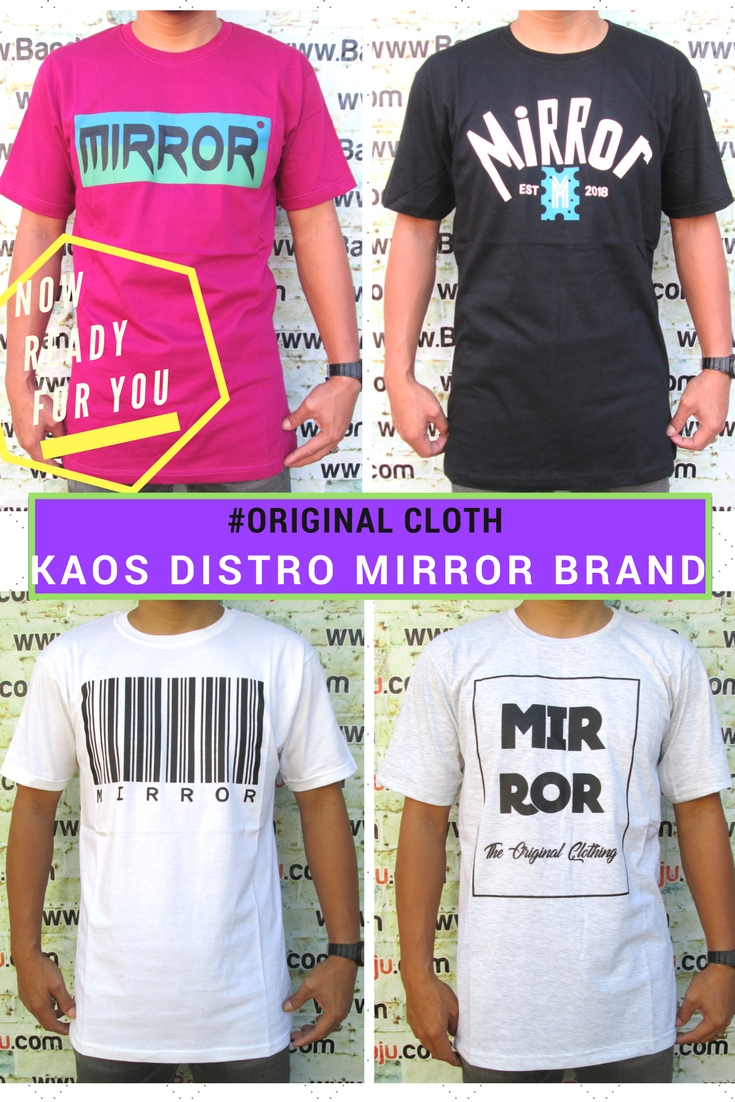 Grosir Kaos Distro Parahyangan Bandung Konveksi Kaos Distro Mirror Brand Dewasa Murah Bandung 34Ribu